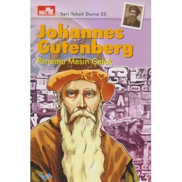 Seri Tokoh Dunia: Johannes Gutenberg