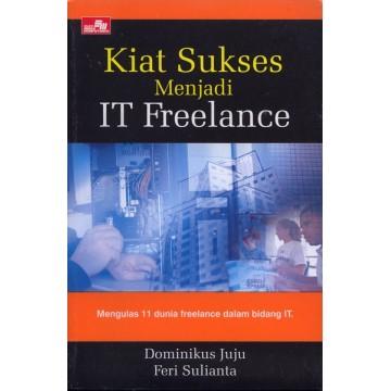 Kiat Sukses Menjadi IT Freelance