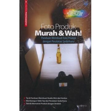 Seri Creative Photography: Foto Produk Murah & Wah