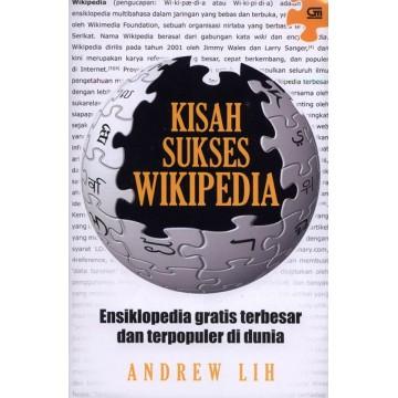 Kisah Sukses Wikipedia, Ensiklopedia Gratis Terbesar dan Terpopuler di Dunia