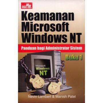 Keamanan Microsoft Windows NT: Panduan bagi Administrator Sistem Buku 1