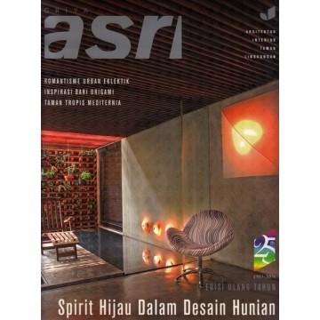 Majalah Griya Asri Edisi Ulang Tahun 1983-2008: Spirit Hijau Dalam Desain Hunian
