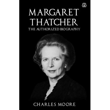 Margaret Thatcher, The Authorized Biography